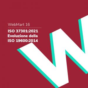 ISO 37301:2021 cosa cambia rispetto alla ISO 19600:2014